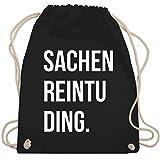 Shirtracer Festival Turnbeutel - Sachenreintuding - Unisize - Schwarz -...