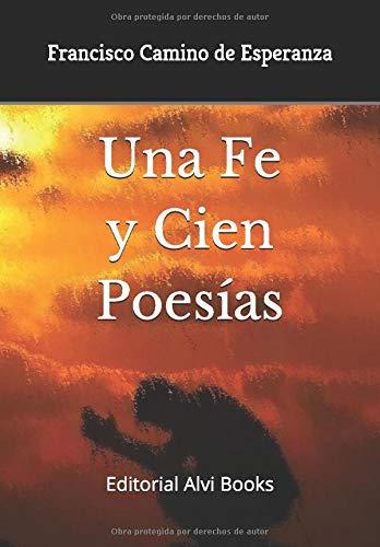 Una Fe y Cien Poesías: Editorial Alvi Books