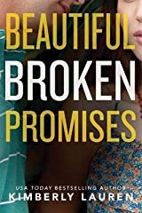 [(Beautiful Broken Promises)] [By (author) Kimberly Lauren] published on (April, 2015) Paperback