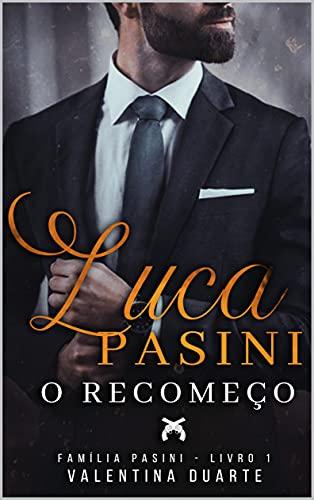 Luca Pasini : O Recomeço
