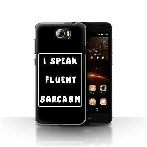 Stuff4 Custodia/Cover/Caso/Cassa Rigide/Prottetiva Stampata con Il Disegno Citazione Divertente Ragazza/Donna per Huawei Y5II/Y5 2 - I Speak Fluent Sarcasm