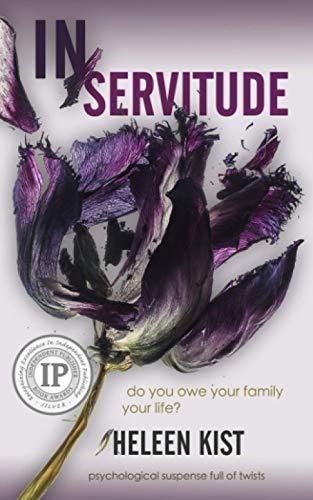 In Servitude: a psychological suspense novel full of twists