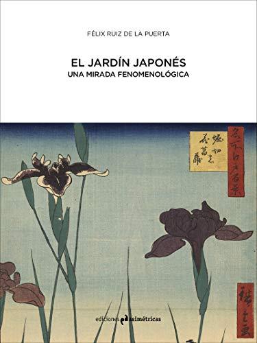 El jardín japonés: UNA MIRADA FENOMENOLÓGICA (ARQUITECTURA)