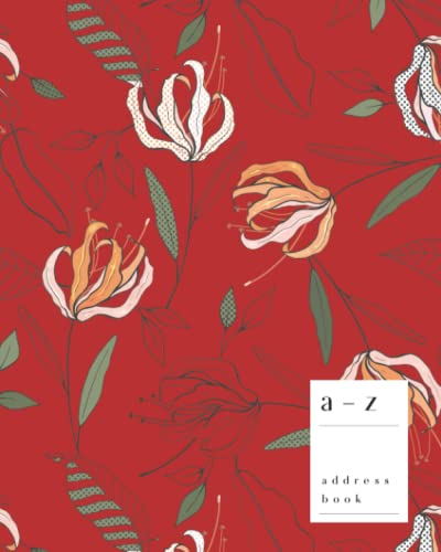 A-Z Address Book: 8x10 Large Contact Notebook   Journal with Alphabet Index   Art Stylish Botanical Cover Design   Red