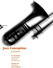 Jazz Conception -- Bass Trombone: 21 Solo Etudes for Jazz Phrasing, Interpretation, and Improvisation (English/French/German Language Edition) (Book & MP3 CD)