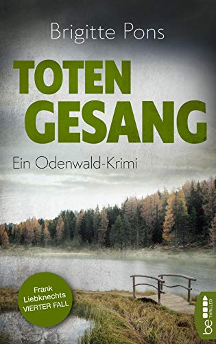 Totengesang: Ein Odenwald-Krimi