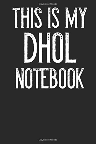 This Is My Dhol Notebook