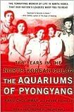 Aquariums of Pyongyang Publisher: Basic Books