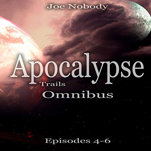 Apocalypse Trails: Omnibus Episodes 4-6, Volume 6 Titelbild