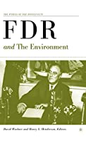 FDR and the Environment (The World of the Roosevelts)