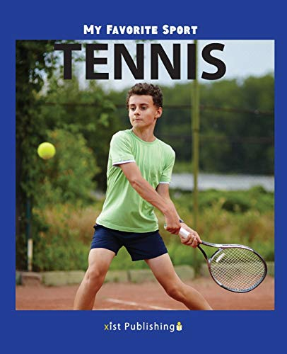 Compare Textbook Prices for My Favorite Sport: Tennis  ISBN 9781532406478 by Streza, Nancy
