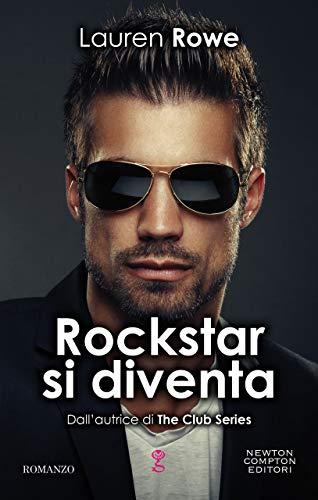 Rockstar si diventa