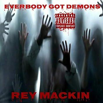 Everbody Got Demons