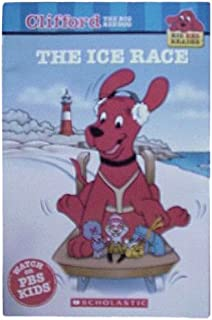 The Ice Race (Clifford the Big Red Dog) (Big Red Reader Series)