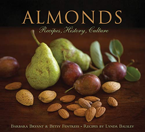 Almonds: Recipes, History, Culture (English Edition)
