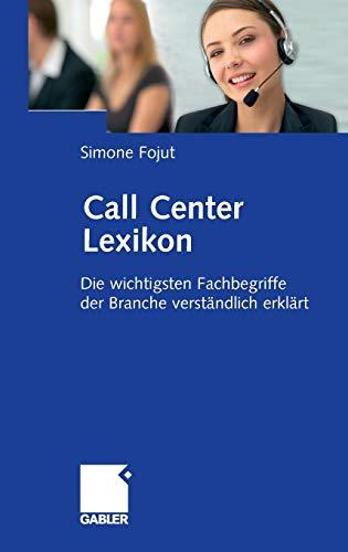 Call Center Lexikon: Die wichtigsten Fachbegriffe der Branche verständlich erklärt