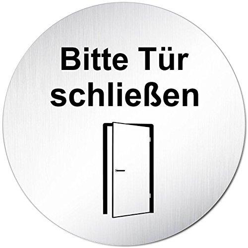 "Türschild Hinweisschild ""Bitte Tür schließen"" Aluminium (eloxiert) Rund 100mm Ø"