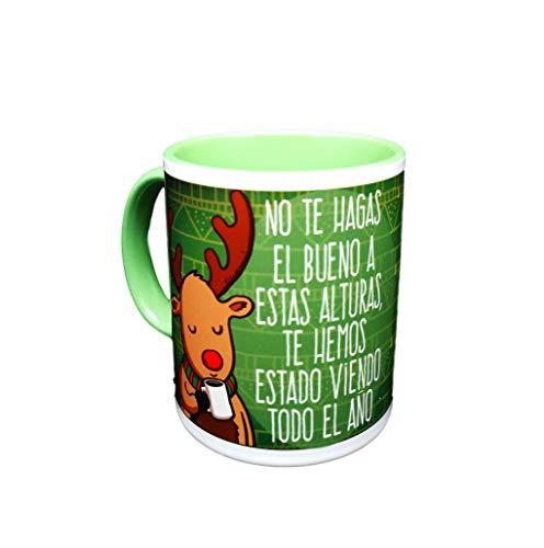 MISORPRESA Taza navideña No te Hagas el Bueno a Estas Alturas, te Hemos Estado Viendo Todo el año