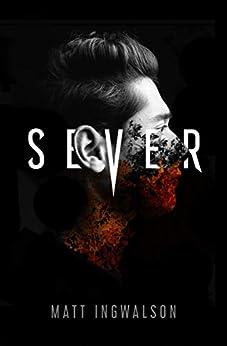 Sever by [Matt Ingwalson]
