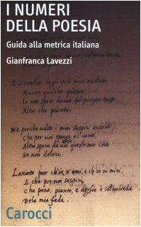 I numeri della poesia. Guida alla metrica italiana