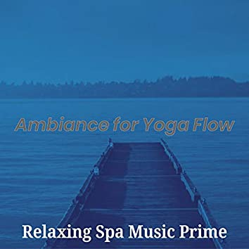 Ambiance for Yoga Flow