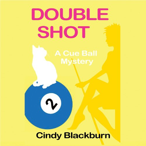 Double Shot Audiobook By Cindy Blackburn cover art