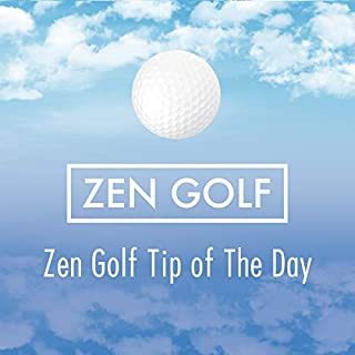 Couverture de Zen Golf Tip of the Day