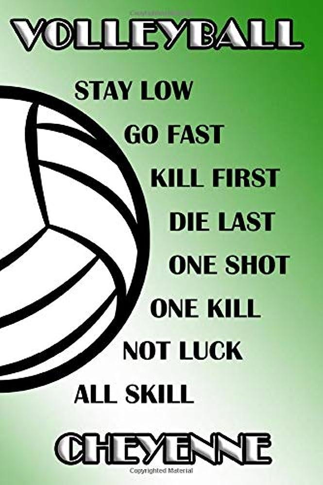 素晴らしき震え溶かすVolleyball Stay Low Go Fast Kill First Die Last One Shot One Kill Not Luck All Skill Cheyenne: College Ruled | Composition Book | Green and White School Colors