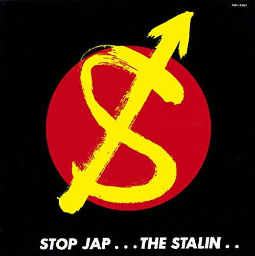 STOP JAP / THE STALIN