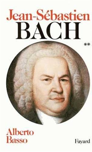 Jean-Sébastien Bach, tome 2 : 1723-1750