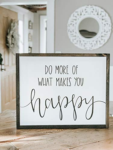 Atwo3242de Do More of What Makes You Happy, gerahmt, Holz