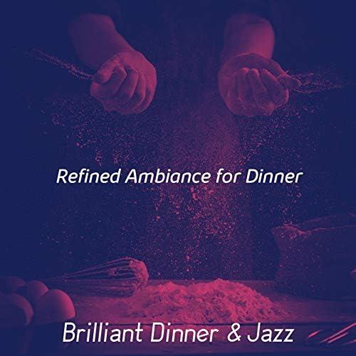 Brilliant Dinner & Jazz