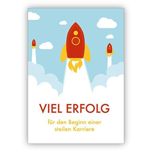 Gefeliciteerd voor het eindexamenen, examen, professionele instap, nieuwe werk met raketten: veel succes voor het begin van een steile carrière 4 Grußkarten