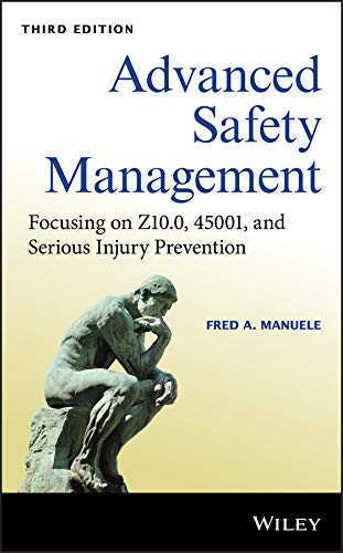 Advanced Safety Management: Focusing on Z10.0, 45001, and Serious Injury Prevention (English Edition)