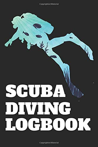Scuba Diving Logbook: Scuba Dive Log Book Gift for Scuba Diver or Diving Lovers. 6x9 110 pages (55 sheets). Ideal to record and track the details of ... Christmas, Kids, boys, girls, men and Women.