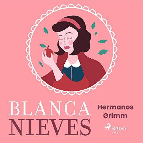 Blancanieves Audiobook By Hermanos Grimm cover art