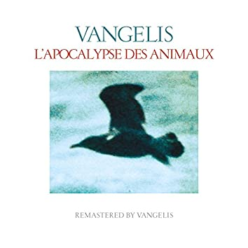 L'apocalypse des animaux (Remastered)