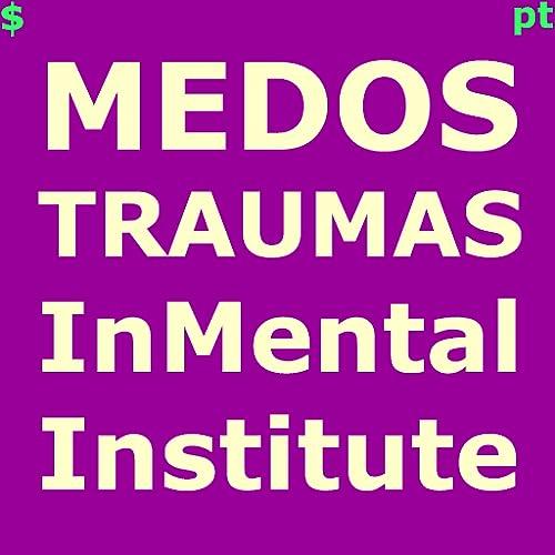 Medos Traumas InMental
