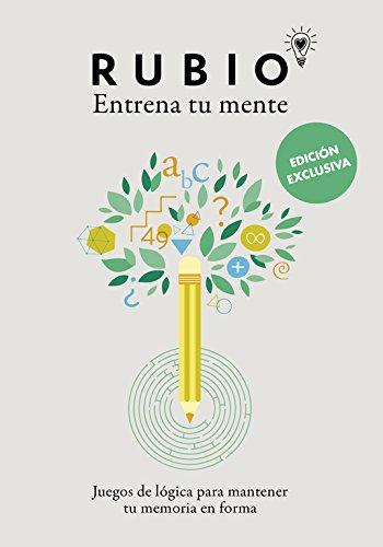 Juegos de lógica para mantener tu memoria en forma (edición exclusiva) (Rubio. Entrena tu mente)