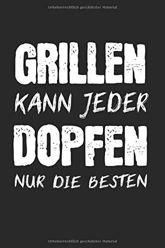 Grillen Kann Jeder Dopfen Nur Die Besten: Dutch Oven & Dopfen Notizbuch 6'x9' Feuertopf Geschenk für Grillmeister & BBQ Grill