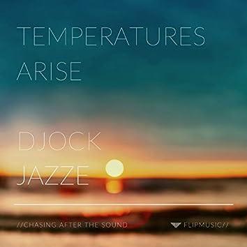 Temperatures Arise (feat. Jazze Manuel)