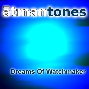 Dreams of Watchmaker