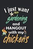 Jardinería y colgando con mis pollos.: Cuaderno: Papel alineado con 120 páginas en formato 15 x 22, 86 cm