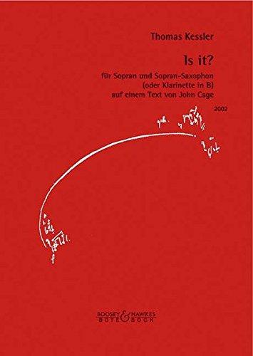 Is it?: für Sopran und Sopran-Saxophon (oder Klarinette in B) auf einem Text von John Cage. Sopran und Sopran-Saxophon (Klarinette in B). Stimmensatz.