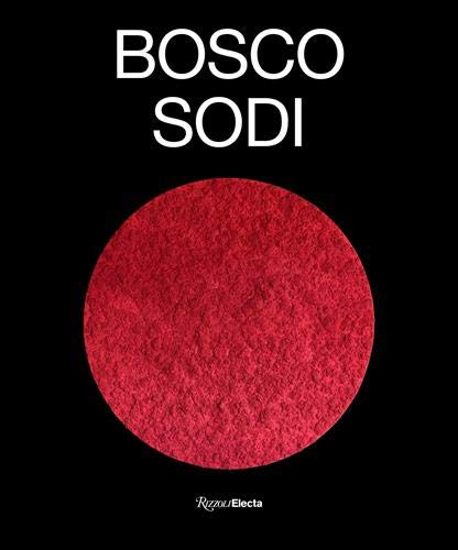 Bosco Sodi (ELECTA)