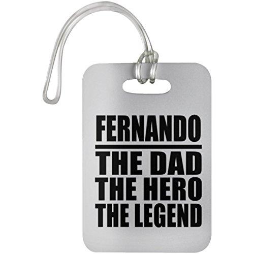 Designsify Fernando The Dad The Hero The Legend - Luggage Tag Gepäckanhänger Reise Koffer Gepäck Kofferanhänger - Geschenk zum Geburtstag Jahrestag Muttertag Vatertag