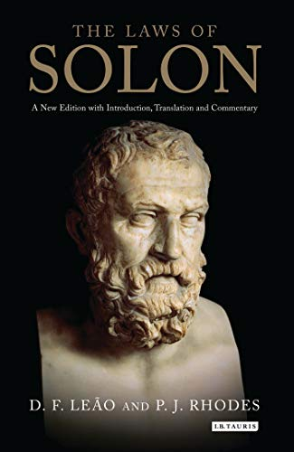 The Laws of Solon: A New Edition with Introduction, Translation and Commentary (Library of Classical Studies)