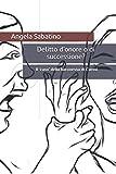 Delitto d'onore o di successione?: Il caso della baronessa di Carini