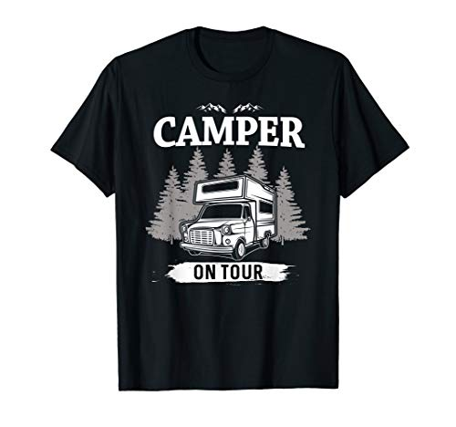 Camper On Tour Camping Wohnwagen Campingwagen Wohnmobil T-Shirt