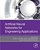 Artificial Neural Networks for Engineering Applications (English Edition)